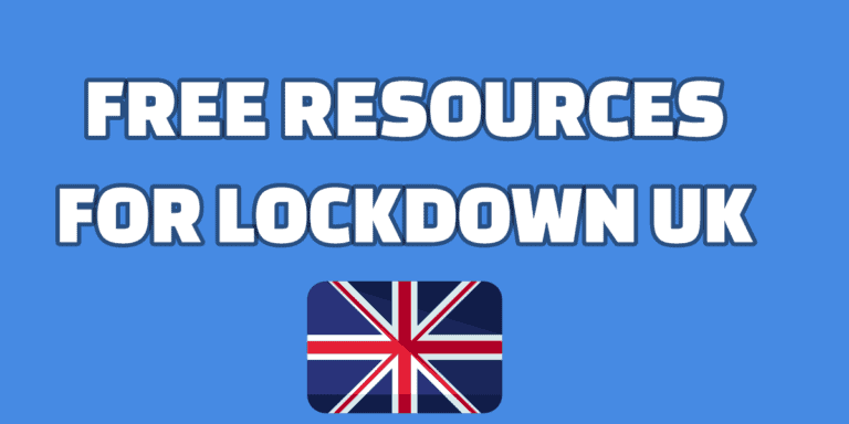 Free Resources for Lockdown UK